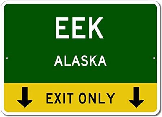 Eek, Alaska town sign
