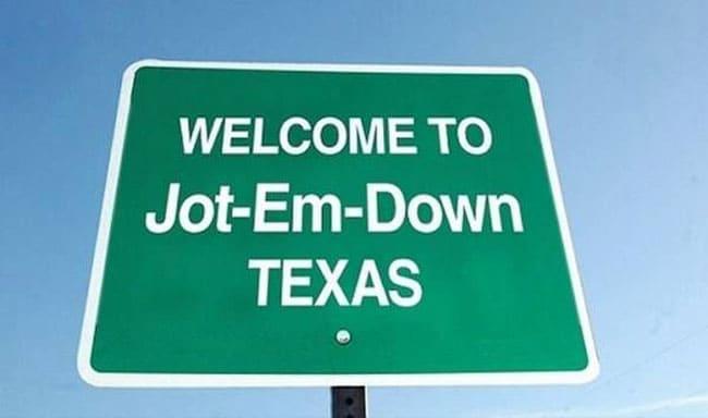 Jot Em Down, Texas town sign