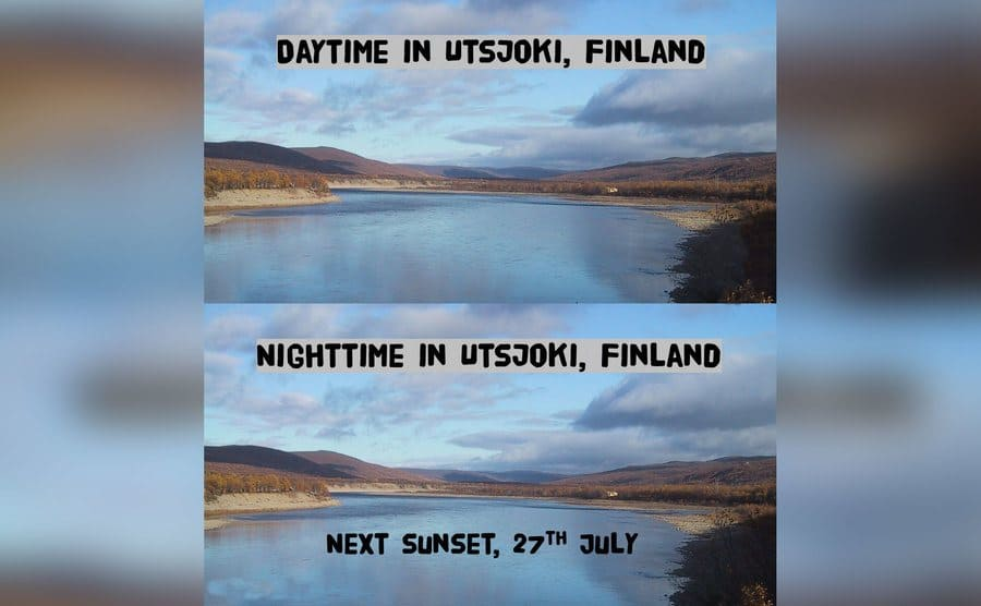Daytime and nighttime look precisely the same in Finland, the sun is always in the sky.
