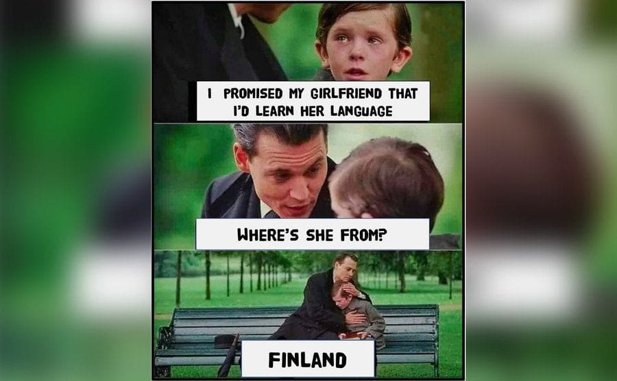 A meme about needing to learn Finnish and how hard it is.