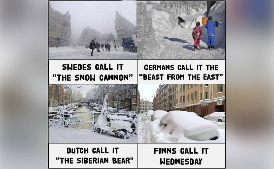 A meme showing heavy snowfall around the world, but in Finland, it's just a regular Wednesday.