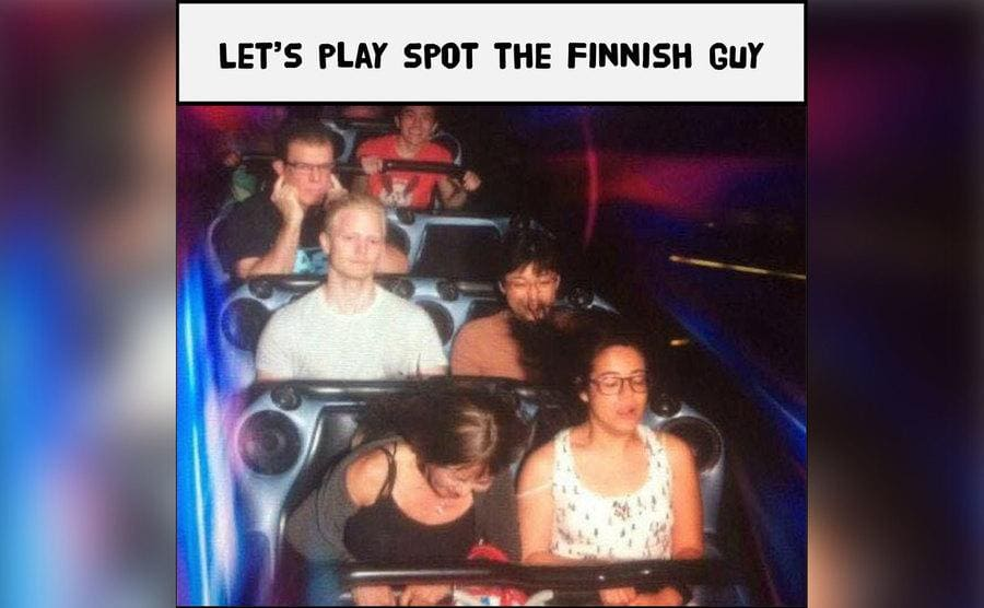 A meme of people riding a rollercoaster looking scared while the one Finnish guy looks like he could not care less.