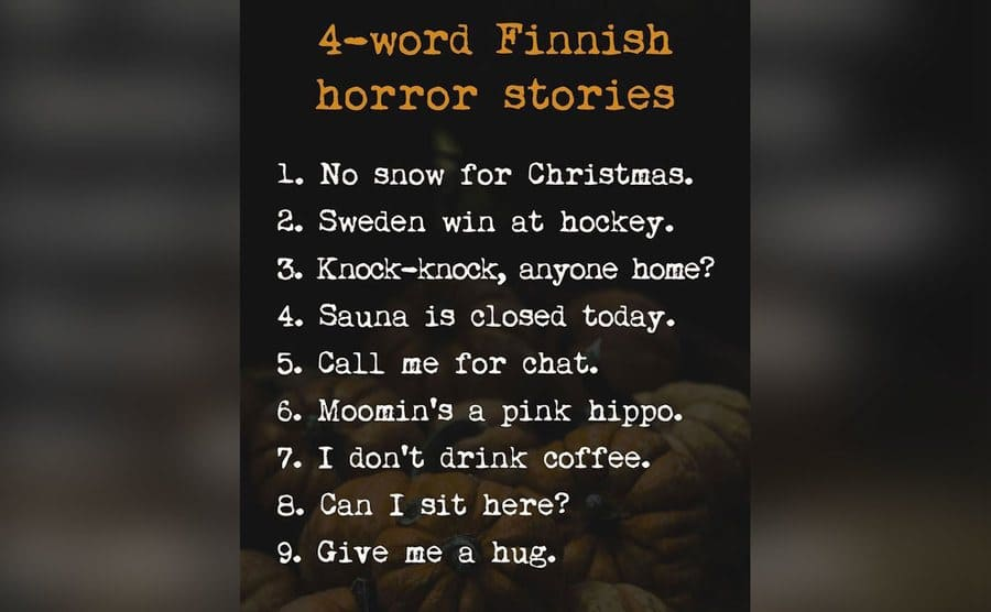 A list of 4-word Finnish Horror stories.
